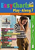 Easy Charts Play-Along: Die größten Hits spielerisch leicht gesetzt. Band 7. C/Eb/Bb-Instrument. Spielbuch mit CD. (Music Factory)