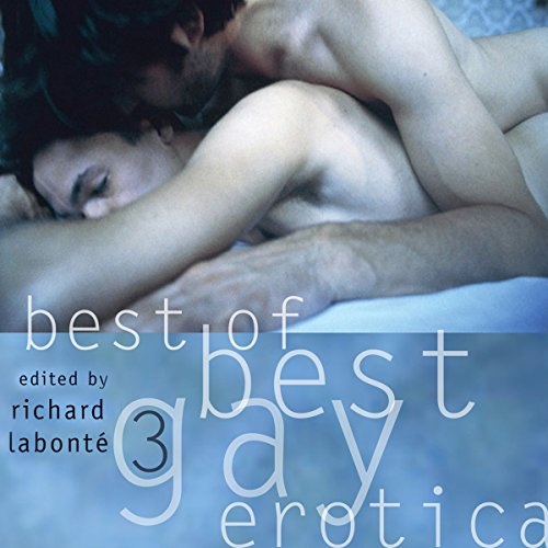 Best of Best Gay Erotica 3 audiobook cover art