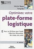 Optimisez votre plate-forme logistique (1Cédérom)