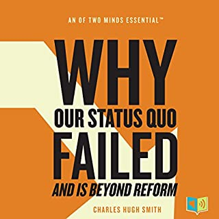 Why Our Status Quo Failed and Is Beyond Reform audiobook cover art