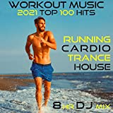 Workout Music 2021 Top 100 Hits Running Cardio Trance House 8 HR DJ Mix