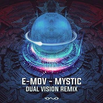 Mystic (Dual Vision Remix)