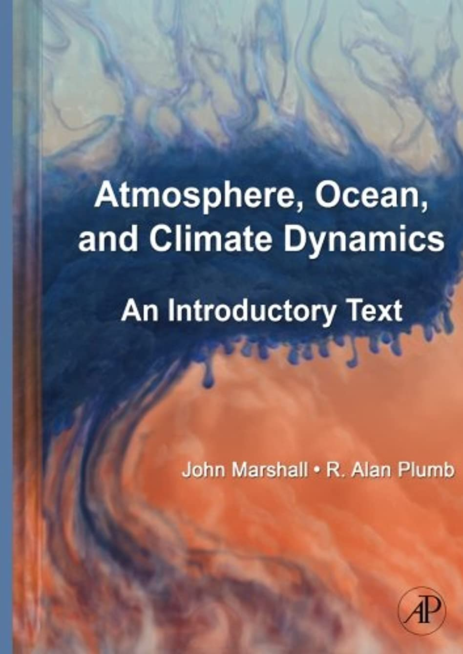 抱擁気怠い椅子Atmosphere, Ocean and Climate Dynamics: An Introductory Text