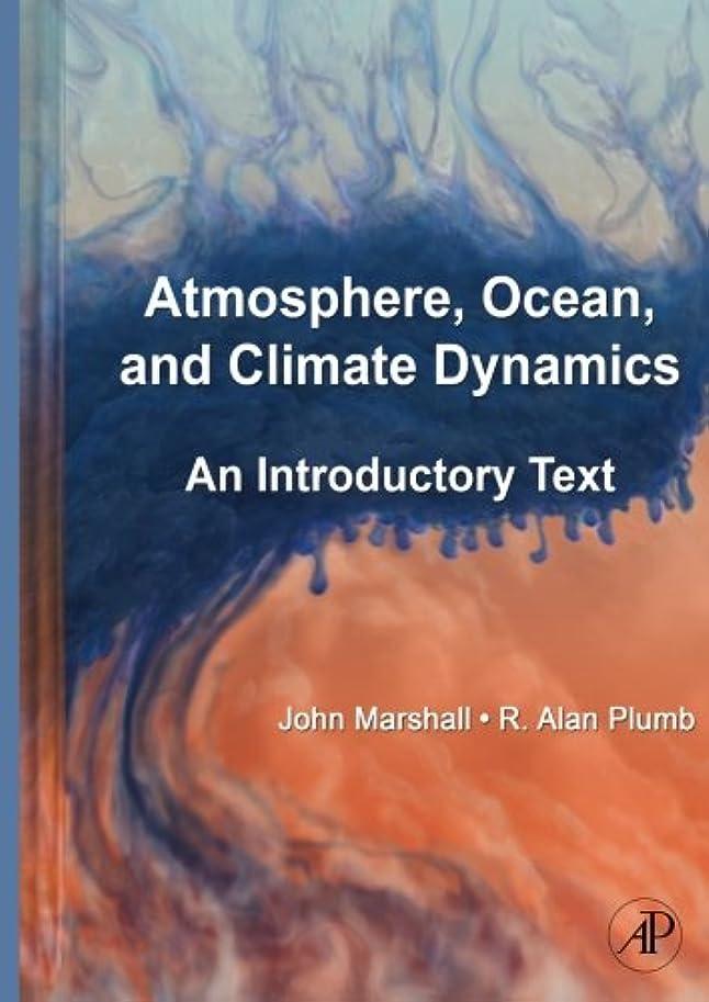 議題ブルジョン幾何学Atmosphere, Ocean and Climate Dynamics: An Introductory Text