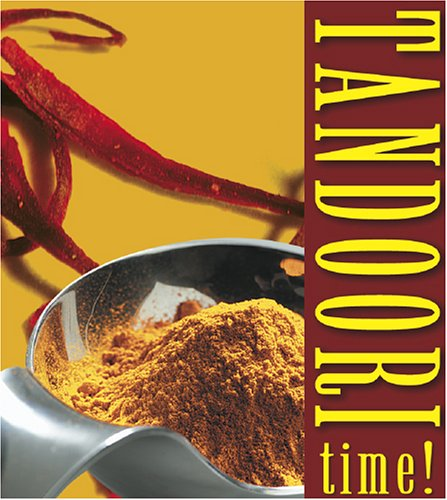 Tandoori Time [With 32 Page Book and Two Tandoori Sauce Dishes] (Mini Lifestyle Kits)