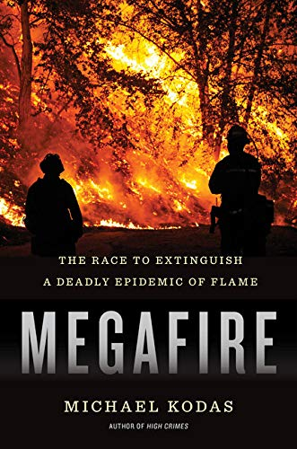Image of Megafire: The Race to Extinguish a Deadly Epidemic of Flame