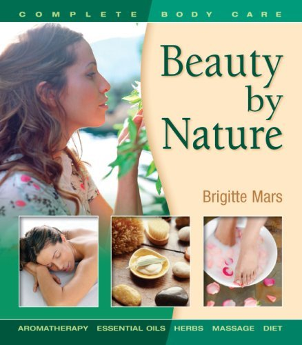 Beauty by Nature: Complete Body Care