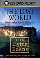 Living Edens: Lost World - Venezuela's Ancient [DVD]