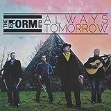 Reform Club, the: Always Tomorrow (Audio CD)