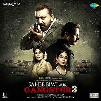 Saheb Biwi Aur Gangster 3 (Original Motion Picture Soundtrack)
