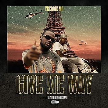 Give Me Way