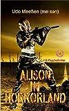 Alison in Horrorland (English Edition)