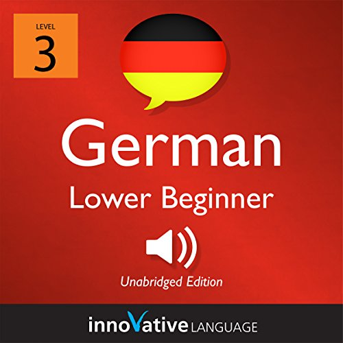 Learn German - Level 3: Lower Beginner German audiobook cover art