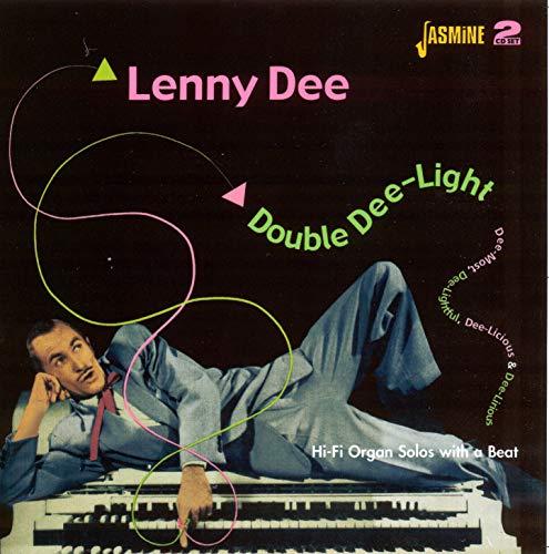 Double Dee-Light - Dee-Most, Dee-Licious, Dee-Lightful & Dee-Lirious - Hi-Fi Organ Solos With A Beat