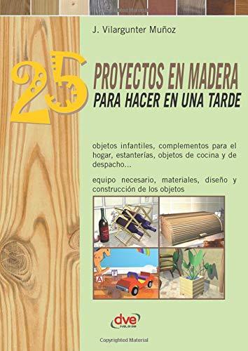 25 proyectos en madera para hacer en una tarde