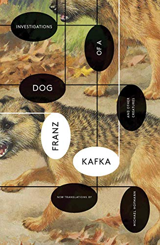 Image of Investigations of a Dog: And Other Creatures