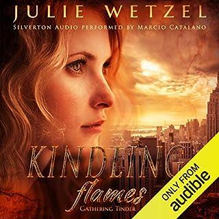 Kindling Flames: Gathering Tinder audiobook cover art
