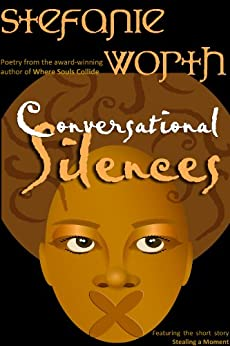 Conversational Silences by [Stefanie Worth]