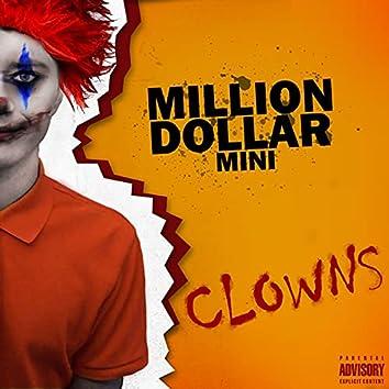 Million Dollar Mini Clowns
