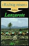 Lanzarote. Richtig reisen - Klaus Stromer