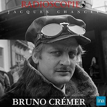 Radioscopie: Bruno Crémer (30 octobre 1981)