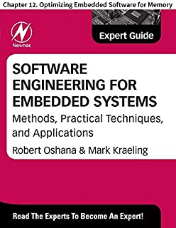 Software Engineering for Embedded Systems: Chapter 12. Optimizing Embedded Software for Memory