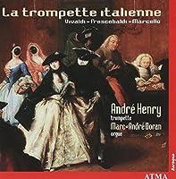 Trompette Italienne: Italian Trumpet & Organ Music by Henry (2003-01-01)