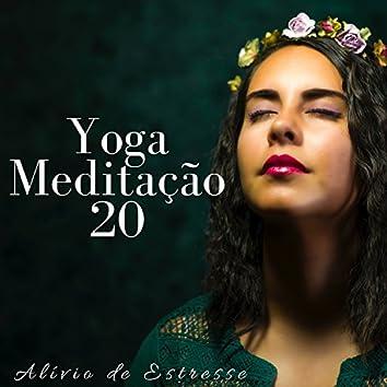 Yoga Meditação 20: Alívio de Estresse, Exercícios de Relaxamento, Sons da Natureza para Encontrar a Paz Interior