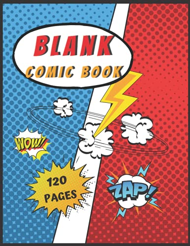 Blank Comic Book For Kids: Create Your Own Comics / Cartoon variety of templates, 2-9 panel layouts