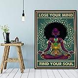 Inga Póster de yoga Lose Your Mind Find Your Soul Mujer Negra Africana Americana Decoración de Estudio de Yoga Divertido Regalo de Metal Signs 8x12'