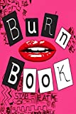 journal Burn Book Mean Girls: it's full of secrets, size 6x9 inch, 150 pages, best quality Matt Cover and Heavy Off White Paper For women and Girls