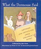 What the Dormouse Said: Lessons for Grownups from Children's Books
