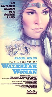 The Legend of Walks Far Woman: An Untamed Woman in a Savage Land