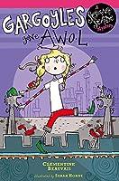 Sesame Seade Mysteries: Gargoyles Gone AWOL: Book 2