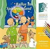 Ballus im Spielzeugland-Teil 1 (mit Malbuch)
