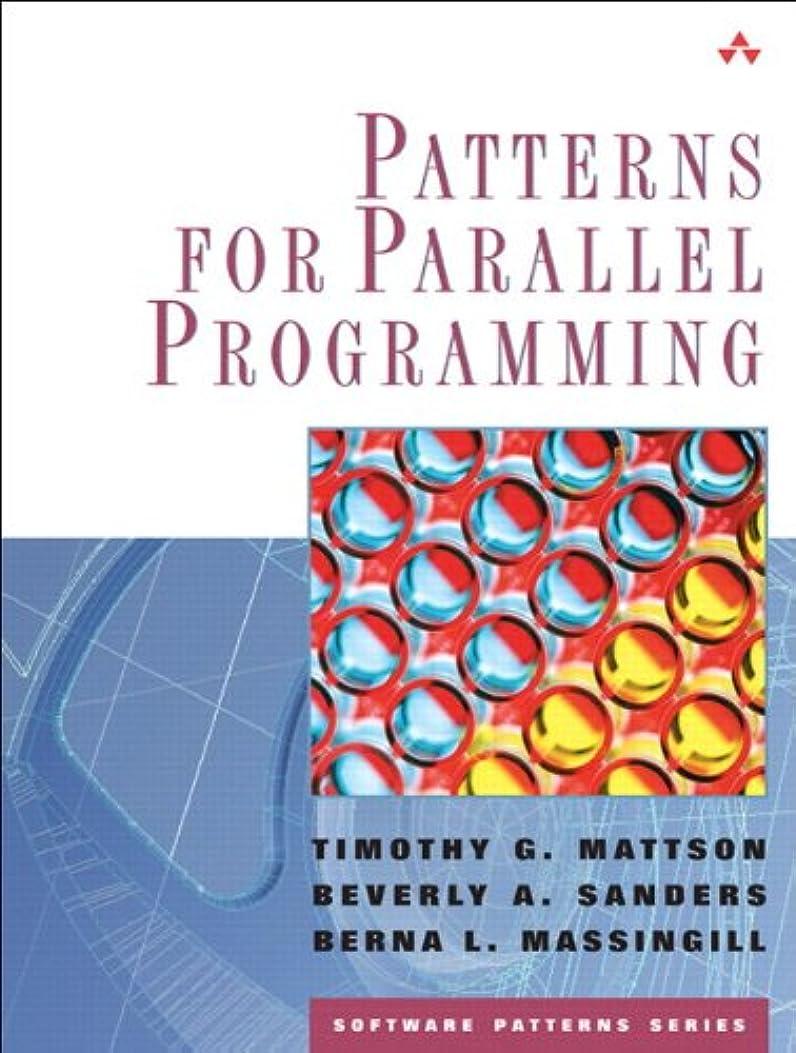 観察する賭け淡いPatterns for Parallel Programming (Software Patterns Series) (English Edition)