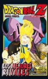 Dragon Ball Z Los mejores rivales (Manga Shonen)
