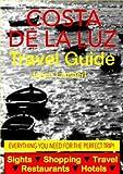 Costa de la Luz, Spain Travel Guide - Sightseeing, Hotel, Restaurant & Shopping Highlights (Illustrated) (English Edition)