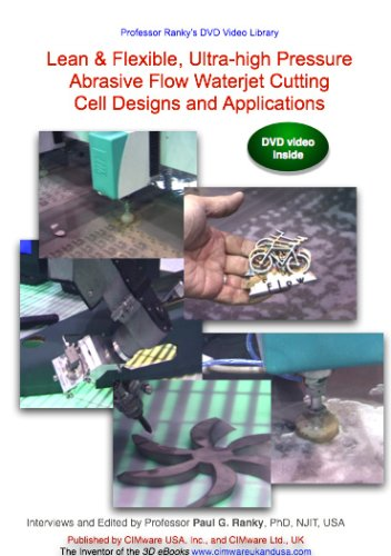 Lean & Flexible, Ultra-high Pressure Abrasive Flow Waterjet Cutting Cell Designs and Applications