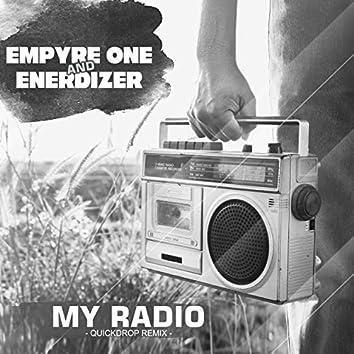 My Radio (Quickdrop Remix)