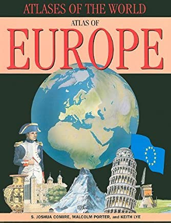 Atlas of Europe (Atlases of the World) by S. Joshua Comire (2010-01-15)