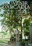 Souvenir d'Arcadia. Ispirazione letteraria, classicismo e nuovi modelli per le arti decorative alla corte di Clemente XI. Ediz. illustrata