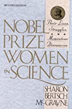 Nobel Prize Women in Science: Their Lives, Struggles, and Momentous Discoveries by McGrayne, Sharon Bertsch, National Academy of Sciences [12 March 2001]
