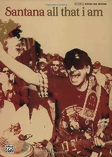 Carlos Santana -- All That I Am: Authentic Guitar TAB