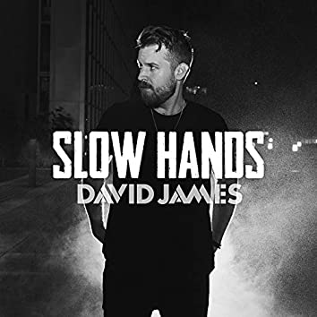 Slow Hands (SiriusXM Sessions)
