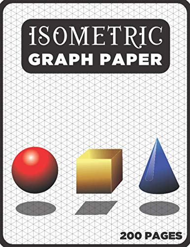 Isometric Paper Book: Isometric Graph Paper 8.5 X 11, 200-Page Diagonal Graph Paper, Iso Notebook, Isometric Notepad with 3d Graph Paper, Isometric ... Engineer Student Gifts for Men & Women