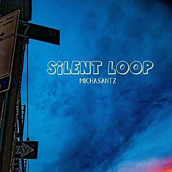 Silent Loop