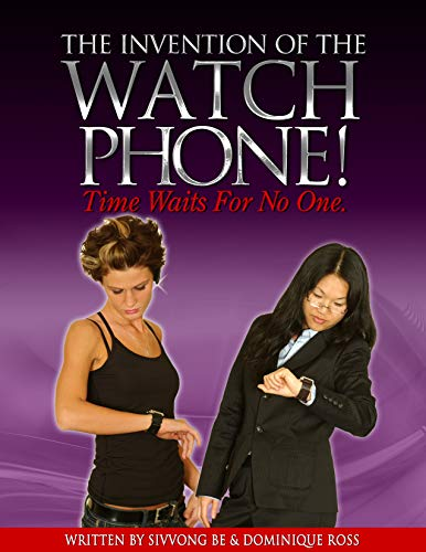 The Invention Of The Watchphone: Time Waits For No One