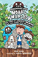 The Story Of Spaghetti Mountain And The Extra Spicy Meatball (Adventures from Noah's Knapsack)