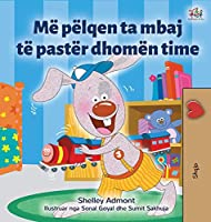 I Love to Keep My Room Clean (Albanian Book for Kids) (Albanian Bedtime Collection)